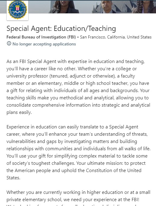 "A LinkedIn job posting from the FBI that advertises for ""Special Agent: Education/Teaching."" The body of the ad says the FBI is looking for people ""with expertise in education and teaching."""