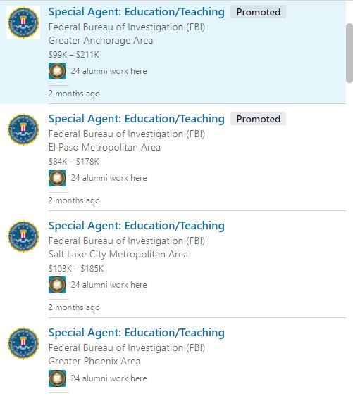 "The nest three pictures are all screenshots of LinkedIn listings. There are twelve job postings in all; all from the FBI. Nine are for ""Special Agent: Education/Teaching"" and three are for ""Special Agent."""